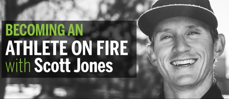 Athlete on Fire Scott Jones on Wrestling with Success