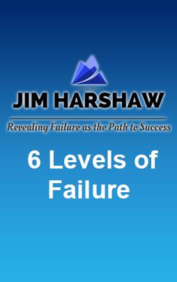 6 Levels of Failure